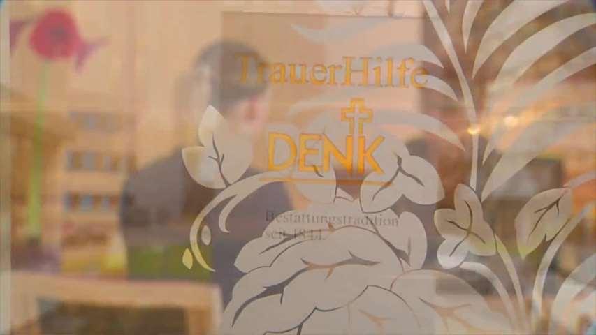 Video 1 Bestattungsinstitut Denk Trauerhilfe GmbH