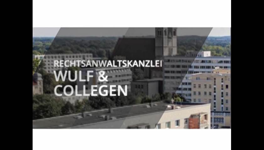 Video 1 Anwaltskanzlei Wulf & Collegen