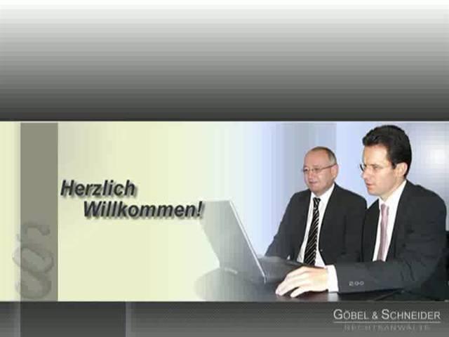 Video 1 Rechtsanwälte Göbel & Schneider