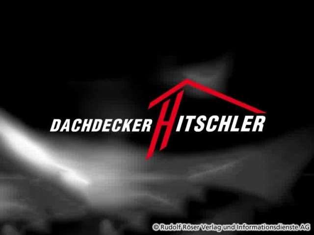Video 1 Dachdecker Hitschler e.K.