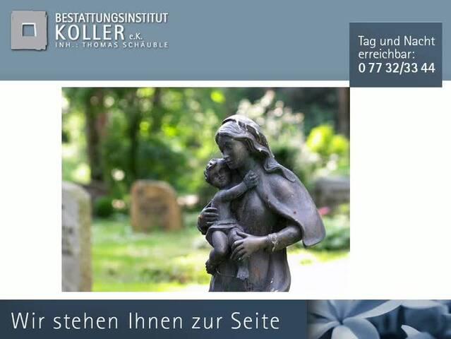 Video 1 Bestattungsinstitut Koller G. e.K.